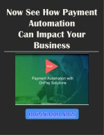 now see how payment automation can impact your