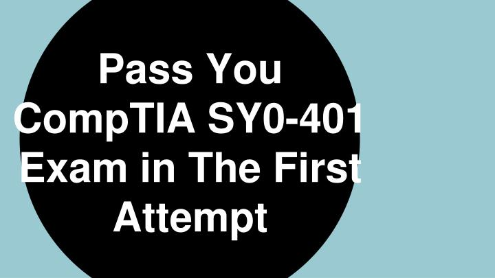 pass you comptia sy0 401 exam in the first attempt n.