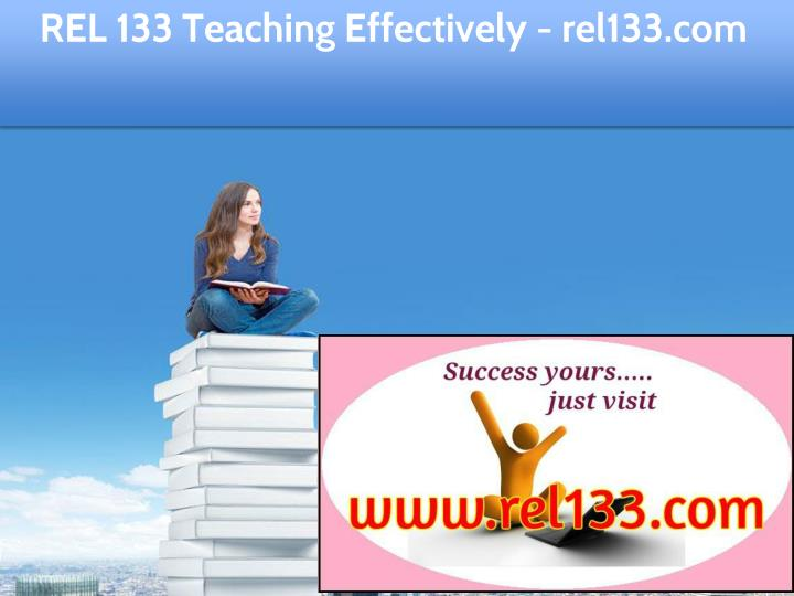 rel 133 teaching effectively rel133 com n.