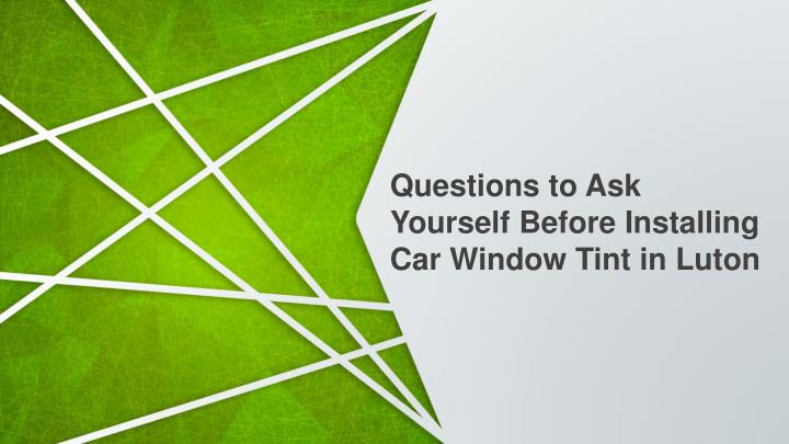 questions to ask yourself before installing n.