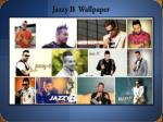 jazzy b wallpaper