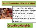 become passionate to learn new things 1