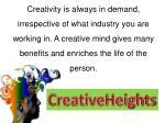 creativity is always in demand irrespective