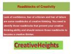 roadblocks of creativity
