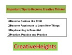 important tips to become creative thinker