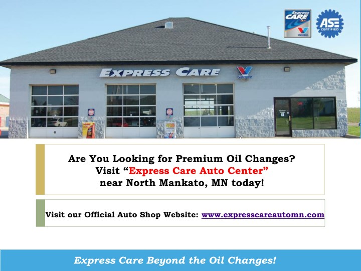 are you looking for premium oil changes visit n.