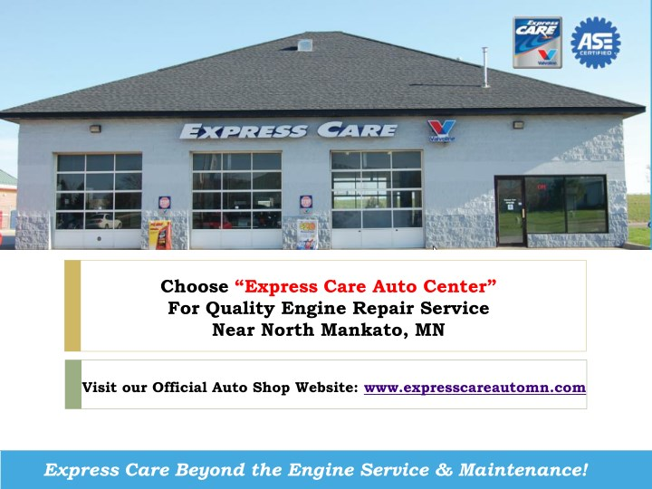 choose express care auto center for quality n.