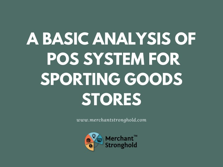 a basic analysis of pos system for sporting goods n.