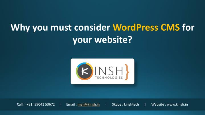 why you must consider wordpress cms for your n.