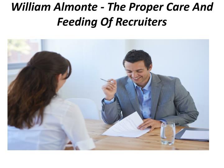 william almonte the proper care and feeding of recruiters n.