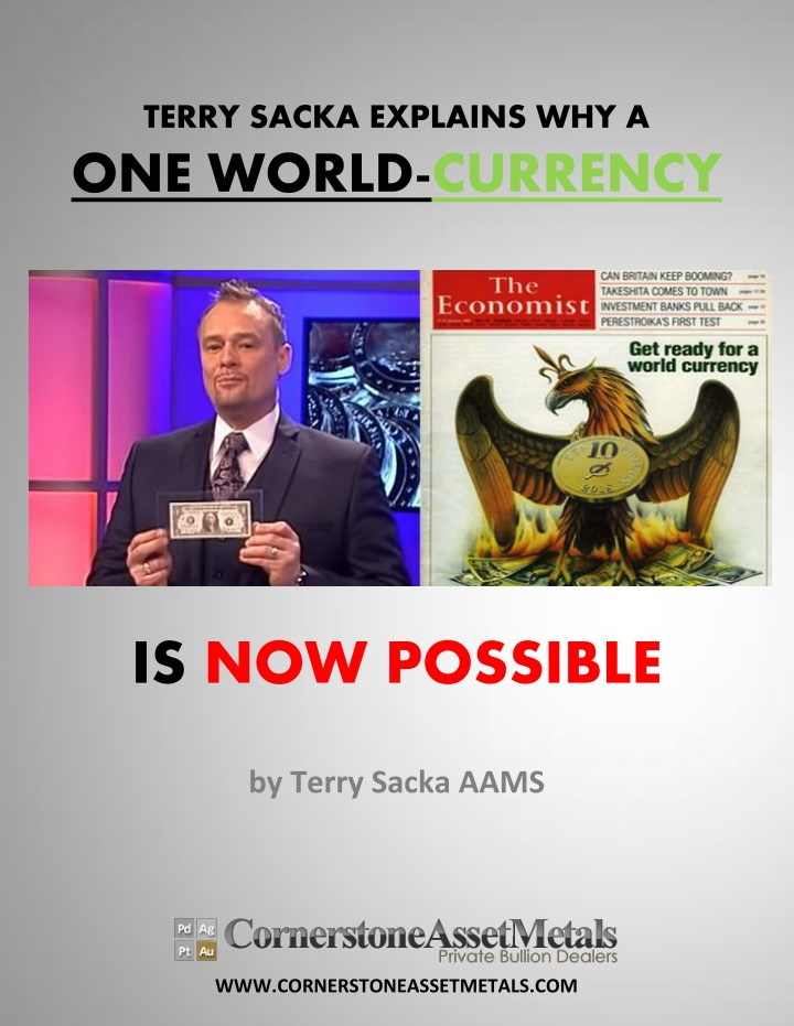 terry sacka explains why a one world currency n.