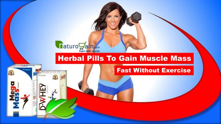 herbal pills to gain muscle mass n.