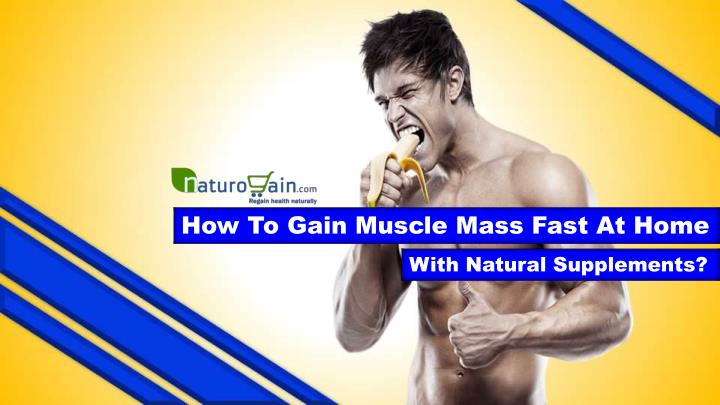how to gain muscle mass fast at home n.