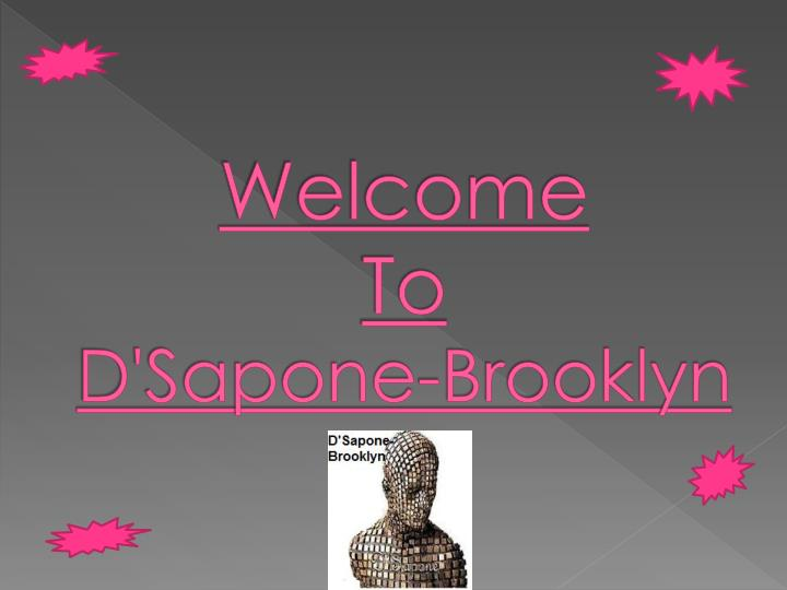 welcome to d sapone brooklyn n.