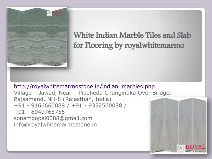 white indian marble tiles and slab for flooring by royalwhitemarmo n.