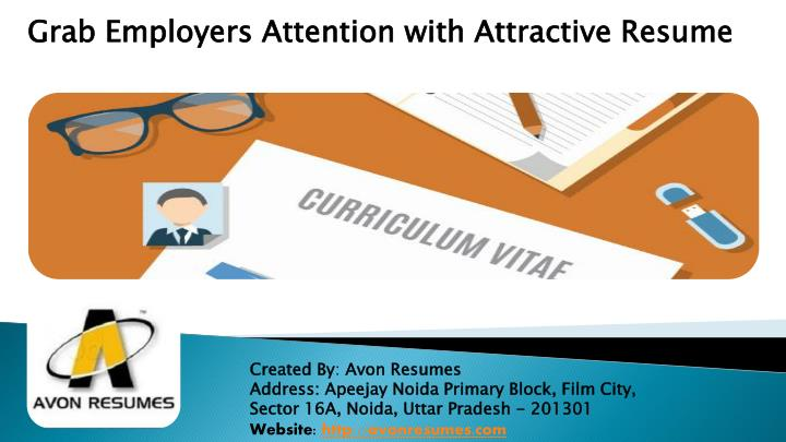 grab employers attention with attractive resume n.