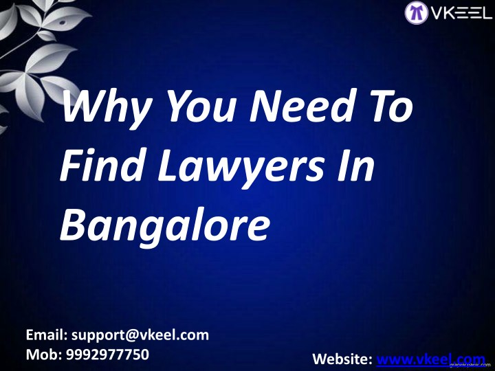 why you need to find lawyers in bangalore n.