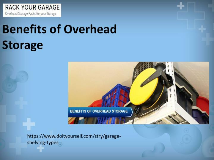 benefits of overhead storage n.
