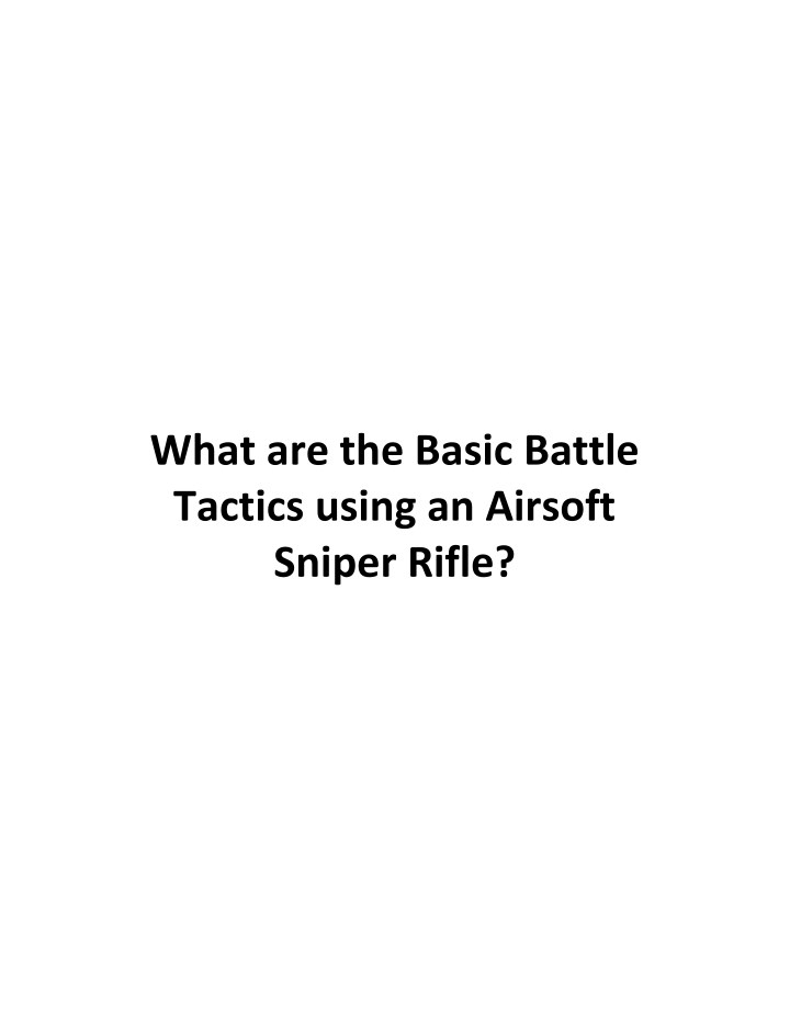 what are the basic battle tactics using n.
