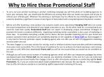 why to hire these promotional staff