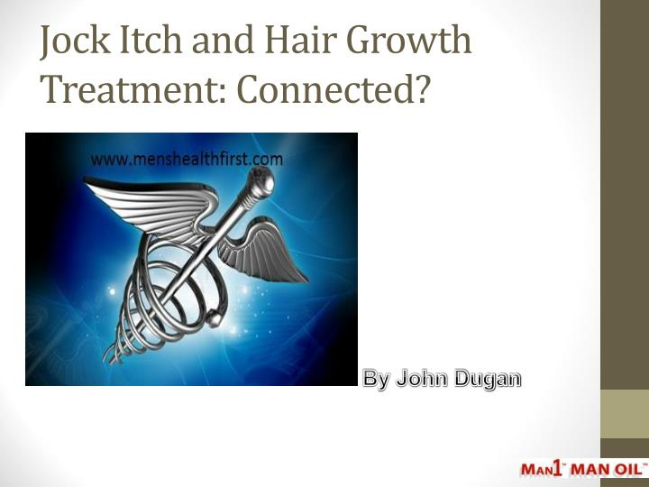 jock itch and hair growth treatment connected n.