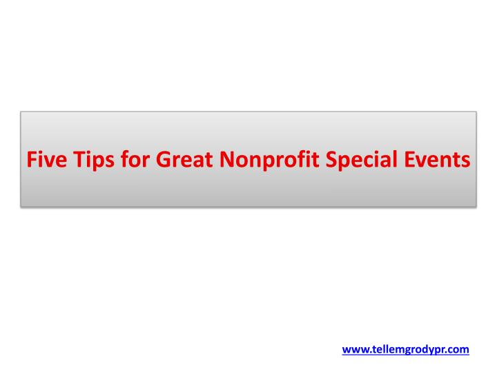 five tips for great nonprofit special events n.