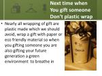 next time when you gift someone don t plastic wrap