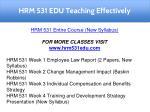 hrm 531 edu teaching effectively
