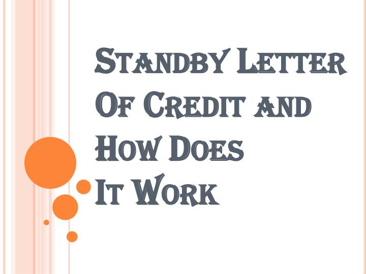 standby letter of credit and how does it work n.