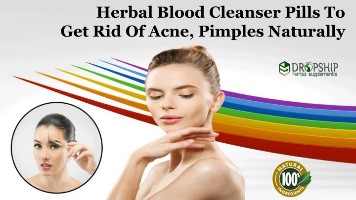 herbal blood cleanser pills to get rid of acne n.