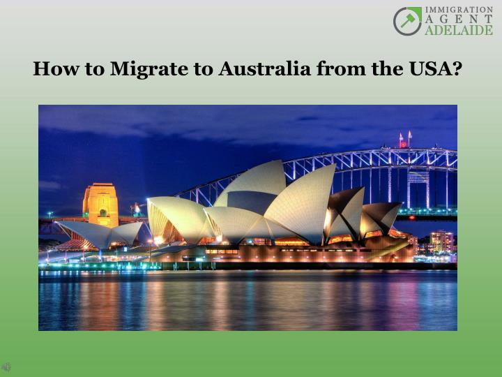 how to migrate to australia from the usa n.
