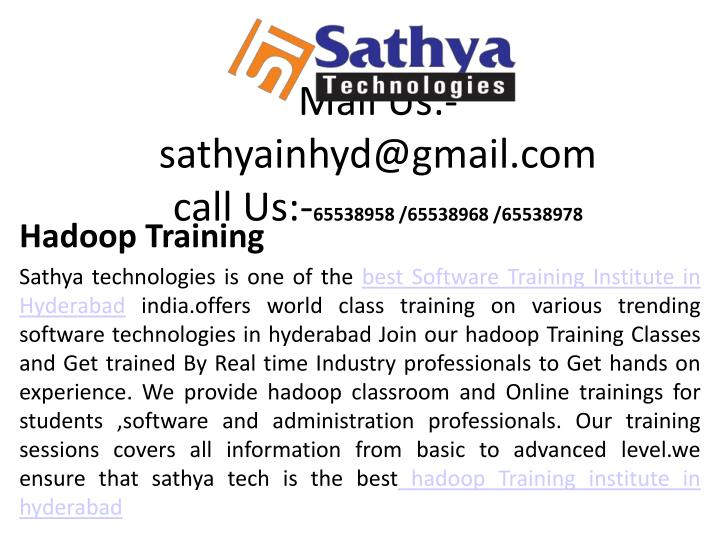 mail us sathyainhyd@gmail com call us 65538958 65538968 65538978 n.