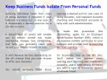 keep business funds isolate from personal funds