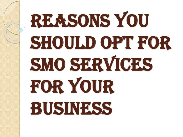 reasons you should opt for smo services for your business n.