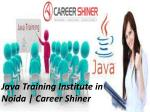 java training institute in noida career shiner