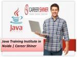 java training institute in noida career shiner