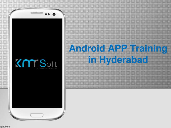 android app training in hyderabad n.