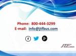phone 800 444 3299 e mail info@jtfbus com