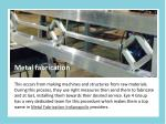 metal fabrication this occurs from making