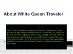 about white queen traveler