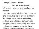 devops course content devops is the union