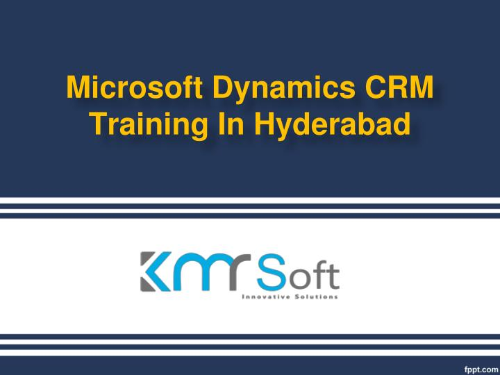 microsoft dynamics crm training in hyderabad n.