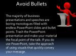 avoid bullets the majority of business