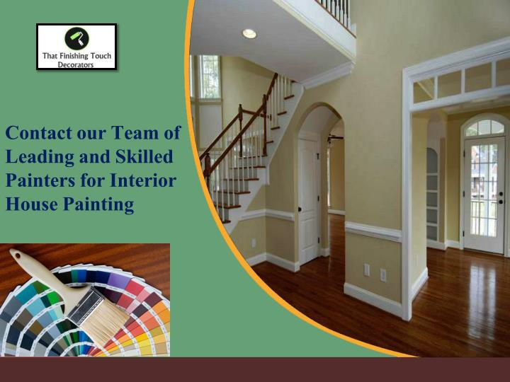 contact our team of leading and skilled painters n.