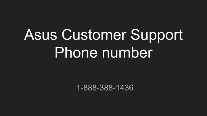 asus customer support phone number n.