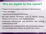 who are eligible for this course