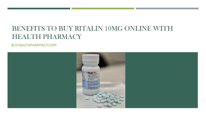 benefits to buy ritalin 10mg online with health pharmacy n.