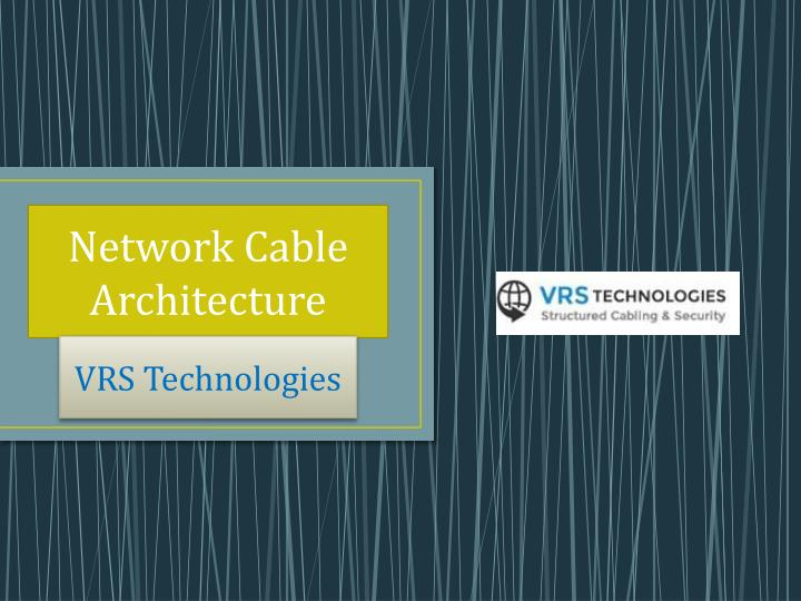 network cable architecture n.
