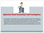 application based accounting fraud investigations
