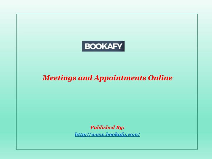meetings and appointments online published by http www bookafy com n.